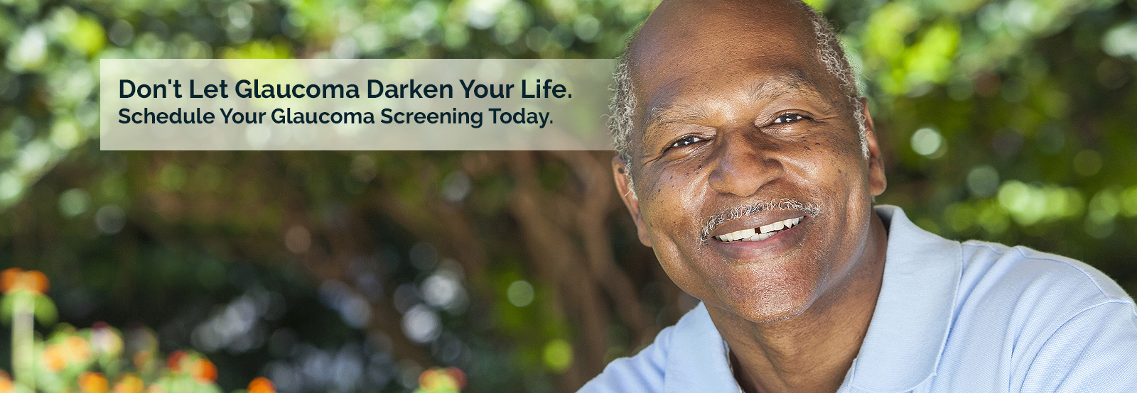 Don't Let Glaucoma Darken your Life